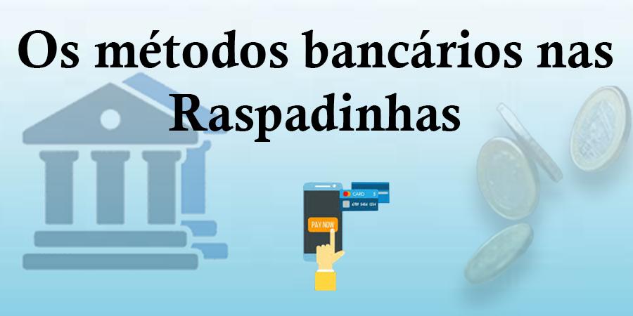 Os Principais Métodos de Depósito nas Raspadinhas