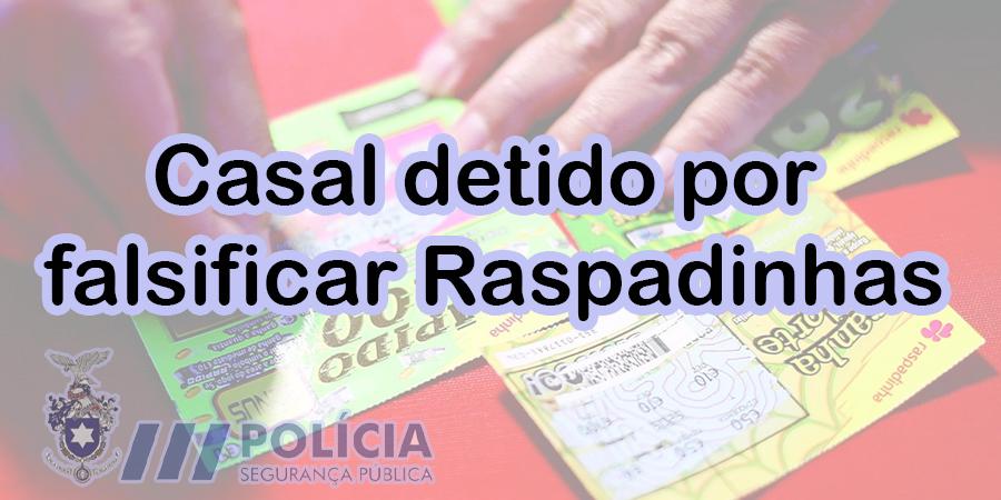 Casal detido pela PSP por falsificar raspadinhas