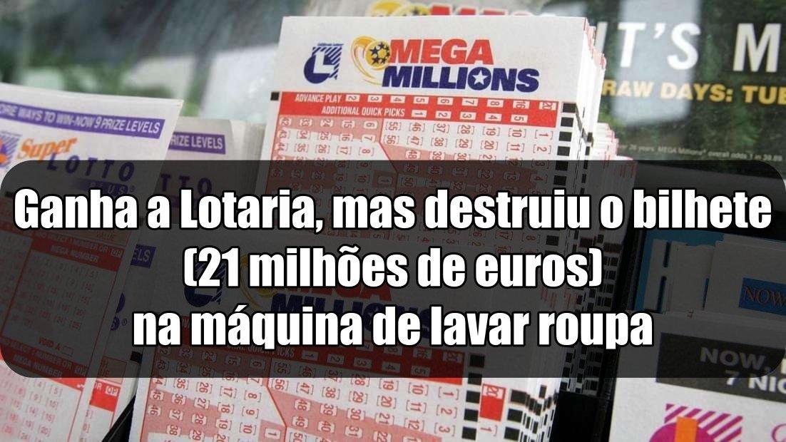 Mulher ganha 21 milhões € na lotaria nos EUA, mas pode perder o prémio após destruir o bilhete na máquina de lavar