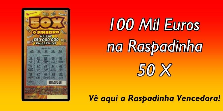 Raspadinha Premiada de 50X no valor de 100 mil€ em Felgueiras