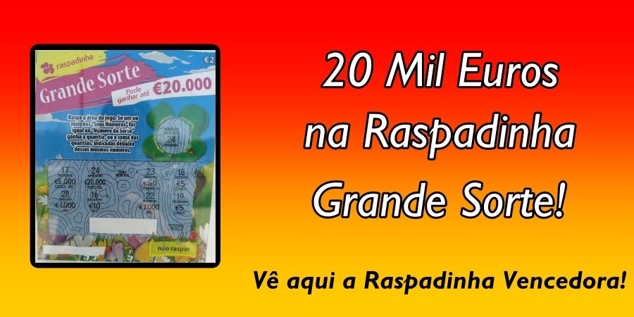 Raspadinha Grande Sorte dá 20 mil € em Coimbra