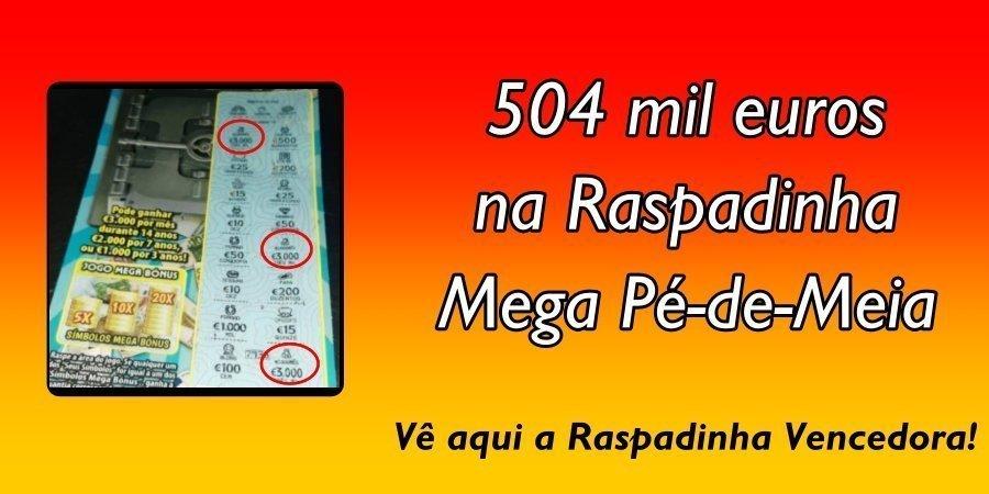 Raspadinha Mega Pé de Meia dá mais de meio milhão em Braga